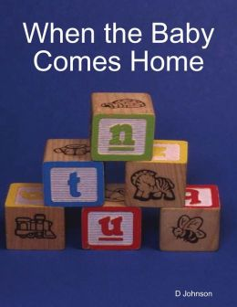 When the Baby Comes Home