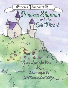 Princess Shannon and the Evil Wizard