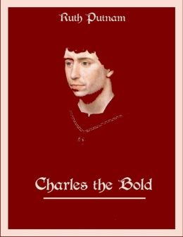 Charles the Bold (Illustrated)