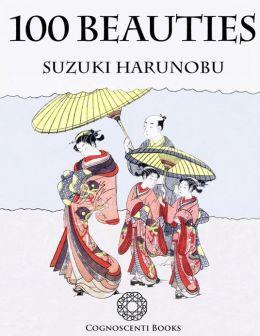 100 Beauties: Suzuki Harunobu