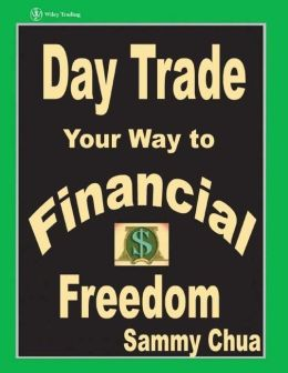 Day Trade Your Way to Financial Freedom