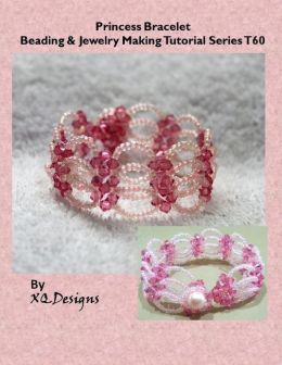 Princess Bracelet Beading & Jewelry Making Tutorial Series T60