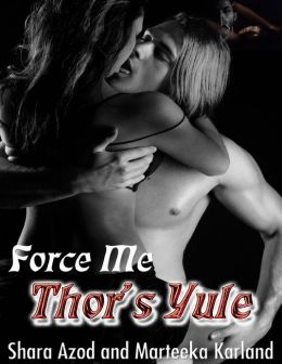 Force Me - Thor's Yule