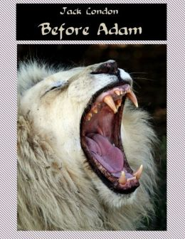Before Adam (Illustrated)