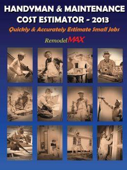 Handyman & Maintenance Cost Estimator - 2013
