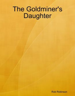The Goldminer's Daughter