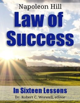 Law of Success: In Sixteen Lessons