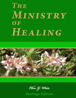 The Ministry of Healing - Illustrated