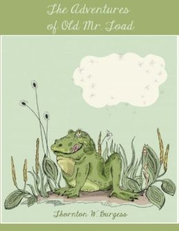 The Adventures of Old Mr. Toad (Illustrated)
