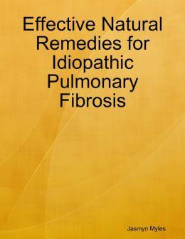 Effective Natural Remedies for Idiopathic Pulmonary Fibrosis