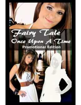 Fairy Tale - Once Upon a Time, Promotional Edition