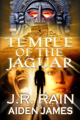 Nick Caine 1 - Temple of the Jaguar - J. R. Rain, Aiden James