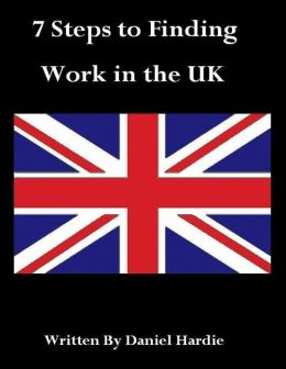 7 Steps to Finding Work in the UK