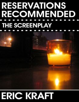 Reservations Recommended (The Screenplay)