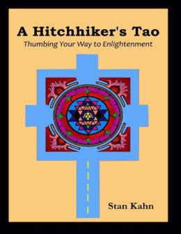 A Hitchhiker's Tao: Thumbing Your Way to Enlightenment