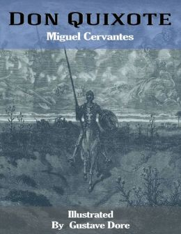 Don Quixote: Illustrated By Gustave Dore