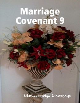Marriage Covenant 9