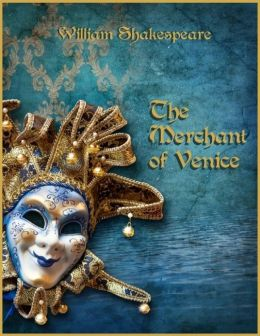 The Merchant of Venice (Illustrated)