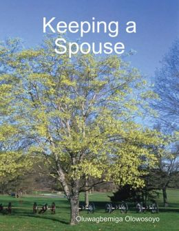 Keeping a Spouse