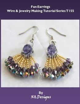Fan Earrings: Wire & Jewelry Making Tutorial Series T155