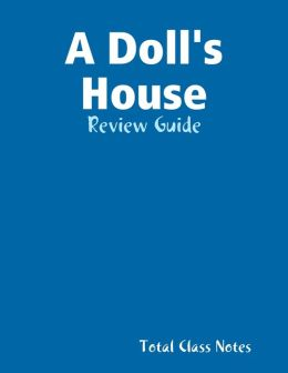 A Doll's House: Review Guide