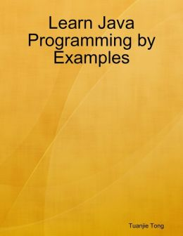 Learn Java Programming by Examples