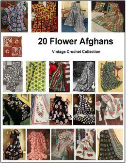 20 Flower Afghans - Vintage Crochet Patterns