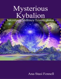 Mysterious Kybalion. Secrets of Hermes Trismegistos