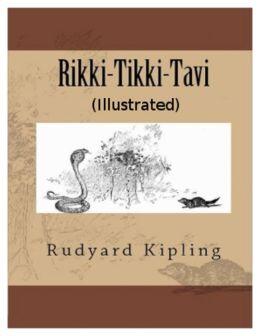 Rikki-Tikki-Tavi (Illustrated)