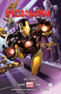Iron Man Volume 1: Believe