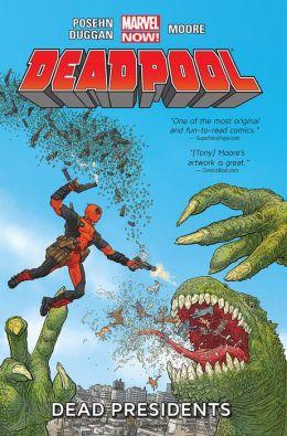 Deadpool Vol. 1: Dead Presidents