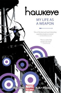 Hawkeye, Volume 1: My Life as a Weapon (Marvel Now)