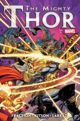 Mighty Thor by Matt Fraction Vol. 3