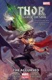 Book Cover Image. Title: Thor:  God of Thunder Vol. 3 - The Accursed, Author: Jason Aaron