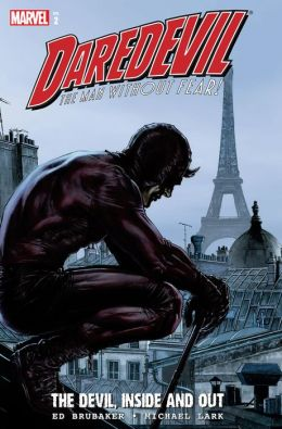Daredevil:The Devil, Inside and Out Vol.2