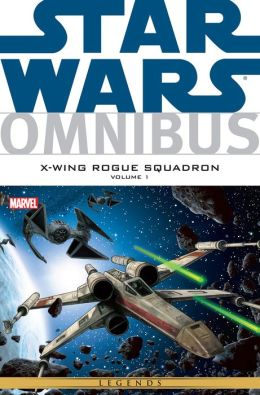 Star Wars Omnibus: X-Wing Rouge Squadron Vol. 1