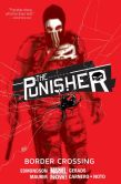 Book Cover Image. Title: The Punisher Vol. 2:  Border Crossing, Author: Various
