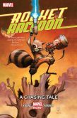 Book Cover Image. Title: Rocket Raccoon Vol. 1:  A Chasing Tale, Author: Skottie Young