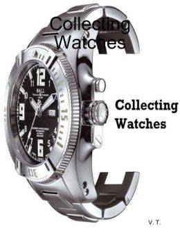 Collecting Watches