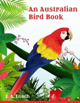 An Australian Bird Book (Illustrated)