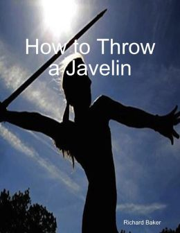 How to Throw a Javelin