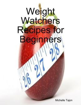 Weight Watchers Recipes for Beginners