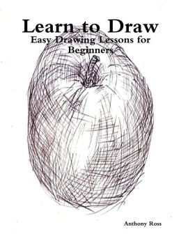 Learn to Draw: Easy Drawing Lessons for Beginners
