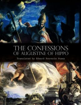 The Confessions of Augustine of Hippo