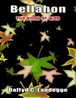 Bellahon: The Book of War [Falling Leaves Edition]
