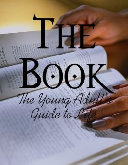 The Book - The Young Adult's Guide to Life