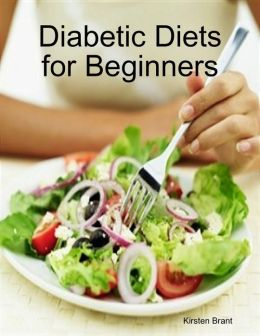 Diabetic Diets for Beginners