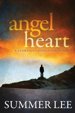Angel Heart (Glorious Companions Series: Book 1)