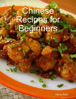 Chinese Recipes for Beginners