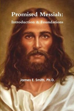 Promised Messiah: Introduction & Foundations